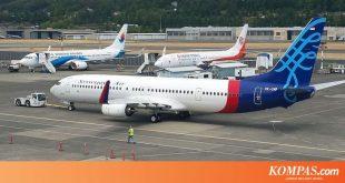 Sriwijaya Air Memastikan Operasional Penerbangannya Berjalan Normal – Kompas.com – KOMPAS.com