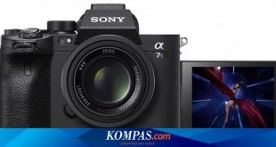 Masuk Indonesia, Kamera Sony A7S Mark III Dijual Rp 51 Juta – Kompas.com – Tekno Kompas.com